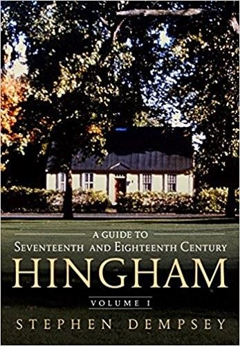 Guide to Seventeeth and Eighteenth Century Hingham